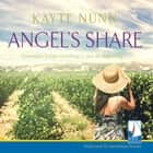 Angel's Share audiobook by Kayte Nunn