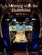 A Meeting with the Federation ebook by Cecil Cory
