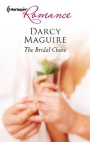 The Bridal Chase ebook by Darcy Maguire