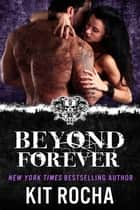 Beyond Forever - O'Kane for Life, #2 ebook by Kit Rocha