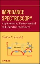 Impedance Spectroscopy ebook by Vadim F. Lvovich