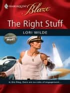 The Right Stuff ebook by Lori Wilde