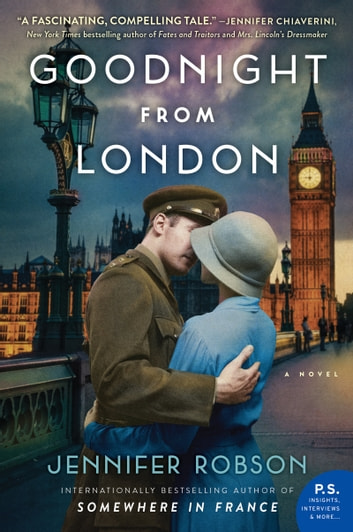Goodnight from London - A Novel ebook by Jennifer Robson