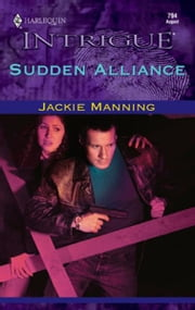 Sudden Alliance ebook by Jackie Manning