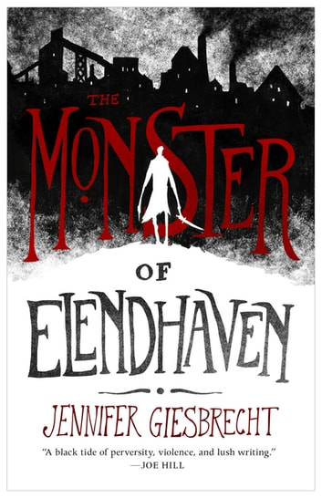 The Monster of Elendhaven ebook by Jennifer Giesbrecht
