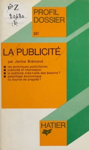 La Publicité ebook by Janine Brémond