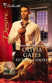 To Tame a Sheikh ebook by Olivia Gates