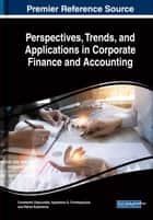 Perspectives, Trends, and Applications in Corporate Finance and Accounting ebook by Constantin Zopounidis, Apostolos G. Christopoulos, Petros Kalantonis