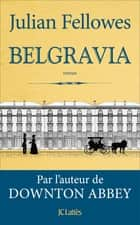 Belgravia ebook by