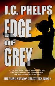 Edge of Grey ebook by J.C. Phelps