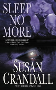 Sleep No More ebook by Susan Crandall