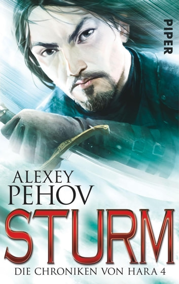 Sturm - Die Chroniken von Hara 4 eBook by Alexey Pehov