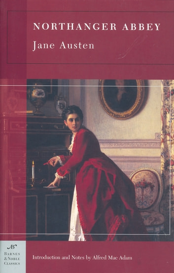 Northanger Abbey (Barnes & Noble Classics Series) ebook by Jane Austen,Alfred Mac Adam