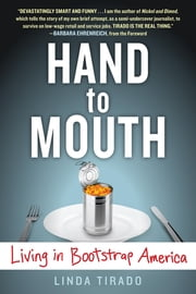 Hand to Mouth - Living in Bootstrap America ebook by Linda Tirado