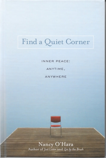 Find a Quiet Corner: Inner Peace: Anytime, Anywhere ebook by Nancy O'Hara