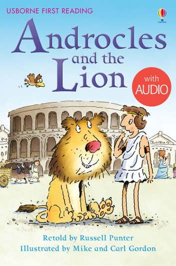 Androcles and the Lion: Usborne First Reading: Level Four ebook by Russell Punter