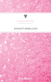 Knight's Rebellion ebook by Suzanne Barclay