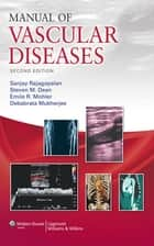 Manual of Vascular Diseases ebook by Sanjay Rajagopalan, Steven M. Dean, Emile R. Mohler,...