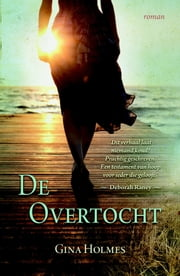 De overtocht ebook by Gina Holmes, Jetty Huisman