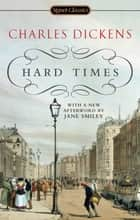 Hard Times ebook by Charles Dickens, Frederick Busch, Jane Smiley