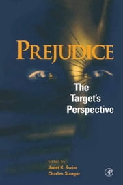 Prejudice: The Target's Perspective ebook by Swim, Janet K.