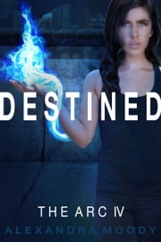 Destined ebook by Alexandra Moody