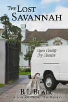 The Lost Savannah ebook by B. L. Blair