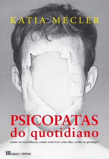 Psicopatas do Quotidiano ebook by Katia Mecler