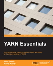 YARN Essentials ebook by Amol Fasale,Nirmal Kumar