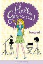 Tangled #3 ebook by Taylor Morris