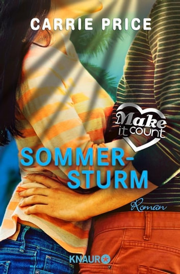 Make it Count - Sommersturm - Roman ebook by Carrie Price