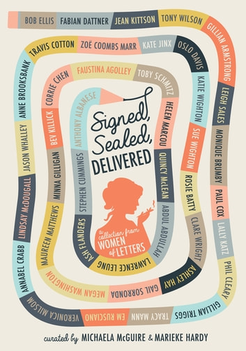 Signed, Sealed, Delivered: Women of Letters ebook by Marieke Hardy,Michaela McGuire