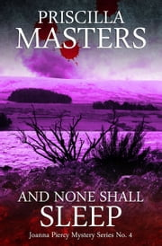 And None Shall Sleep ebook by Priscilla Masters