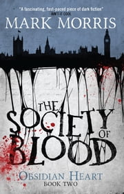 Society of Blood ebook by Mark Morris