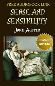 SENSE AND SENSIBILITY Classic Novels: New Illustrated [Free Audiobook Links] ebook by Jane Austen