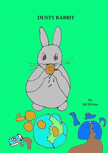 Dusty Rabbit ebook by Jill Divine