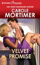 Velvet Promise ebook by Carole Mortimer