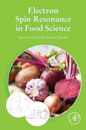 Electron Spin Resonance in Food Science ebook by