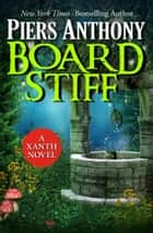 Board Stiff ebook by Piers Anthony