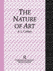 The Nature of Art ebook by A. L. Cothey