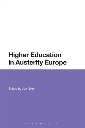 Higher Education in Austerity Europe eBook by