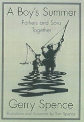 A Boy's Summer - Fathers and Sons Together ebook by Gerry Spence