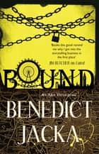 Bound - An Alex Verus Novel ebook by Benedict Jacka