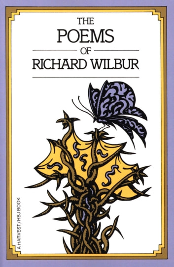 Poems of Richard Wilbur ebook by Richard Wilbur