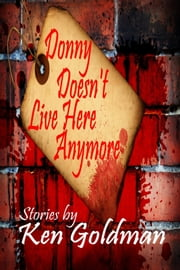 Donny Doesn't Live Here Anymore ebook by Ken Goldman
