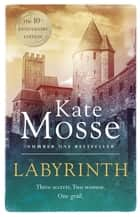 Labyrinth - A Richard and Judy bestseller ebook by Kate Mosse