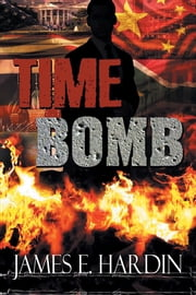 TIME BOMB ebook by James E. Hardin