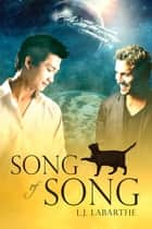 Song of Song ebook by L.J. LaBarthe