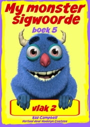My monster sigwoorde vlak 2 boek 5 ebook by Kobo.Web.Store.Products.Fields.ContributorFieldViewModel