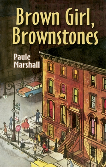 Brown Girl, Brownstones ebook by Paule Marshall